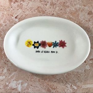 "Rae Dunn plate ""home is where mom is"" floral"